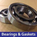 Bearings & Gaskets